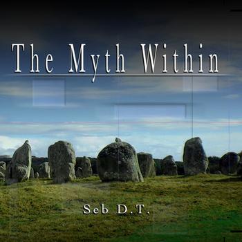 Seb D.T. – The Myth Within